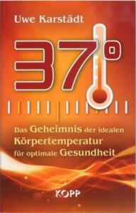 37 Grad - Buch von Uwe Karstädt