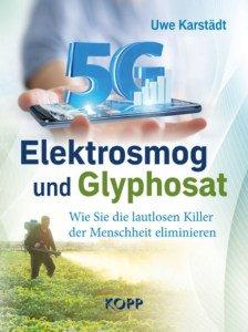 Elektrosmog und Glyphosat