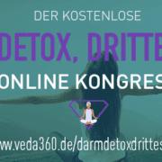 Darm, Detox, Drittes Auge Kongress